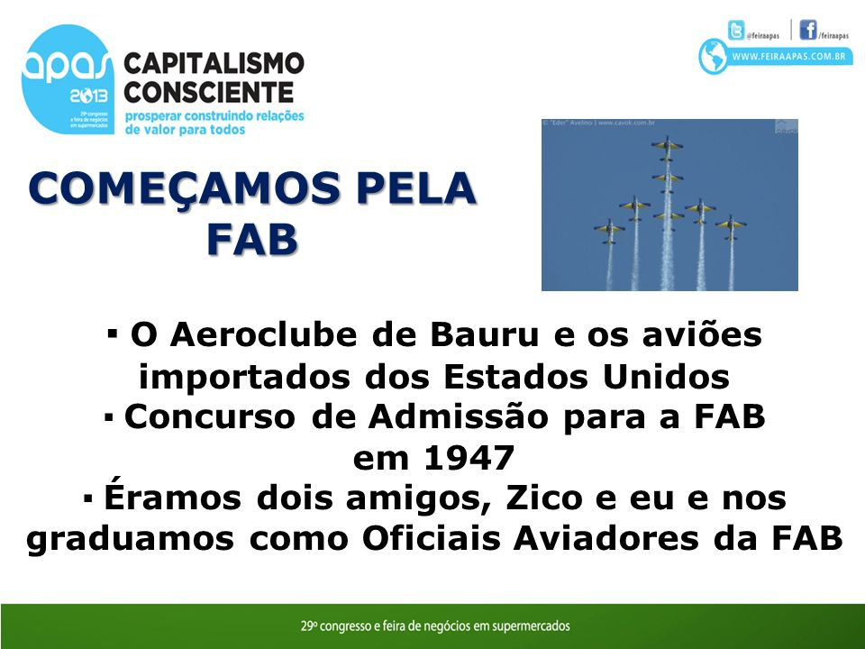 COMEÇAMOS PELA FAB. ▪ O Aeroclube de Bauru e os aviões importados dos Estados Unidos. ▪ Concurso de Admissão para a FAB.