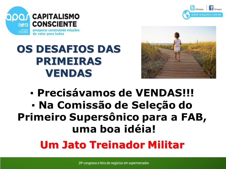 OS DESAFIOS DAS PRIMEIRAS VENDAS