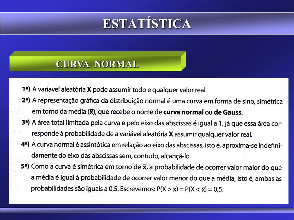 ESTATÍSTICA CURVA NORMAL