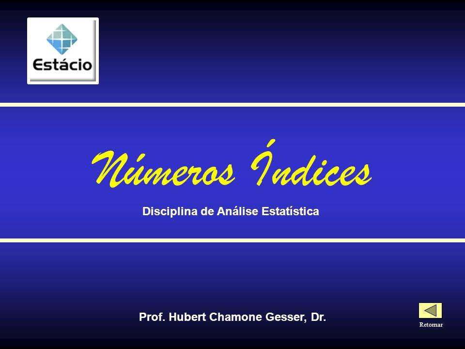 Disciplina de Análise Estatística Prof. Hubert Chamone Gesser, Dr.