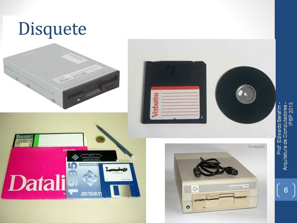Disquete Prof. Edivaldo Serafim - Arquitetura de Computadores - IFSP 2013