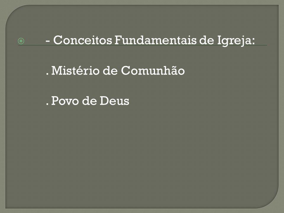 - Conceitos Fundamentais de Igreja: