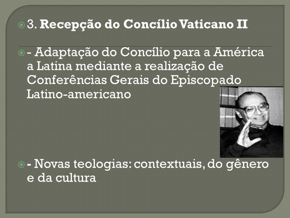 3. Recepção do Concílio Vaticano II