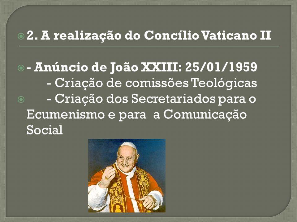 2. A realização do Concílio Vaticano II