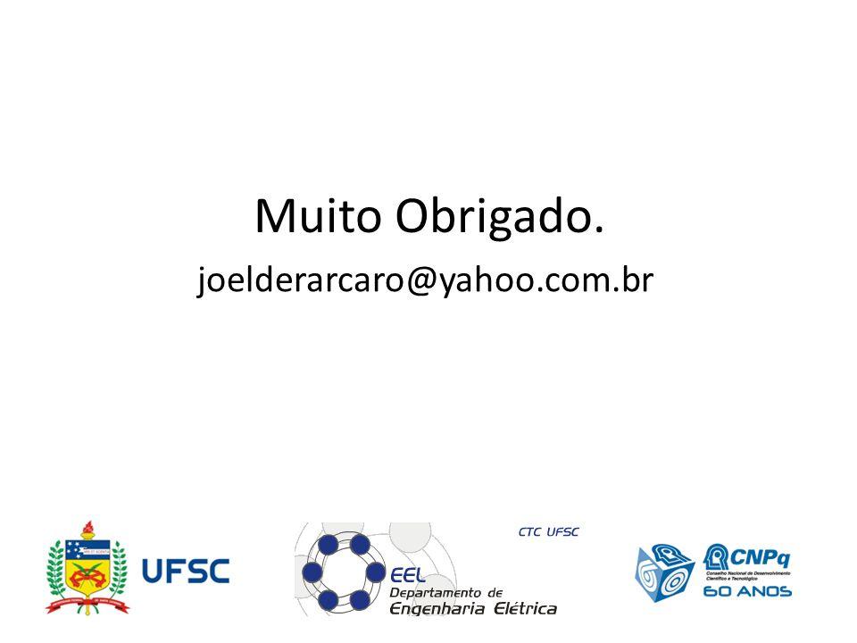 Muito Obrigado. joelderarcaro@yahoo.com.br