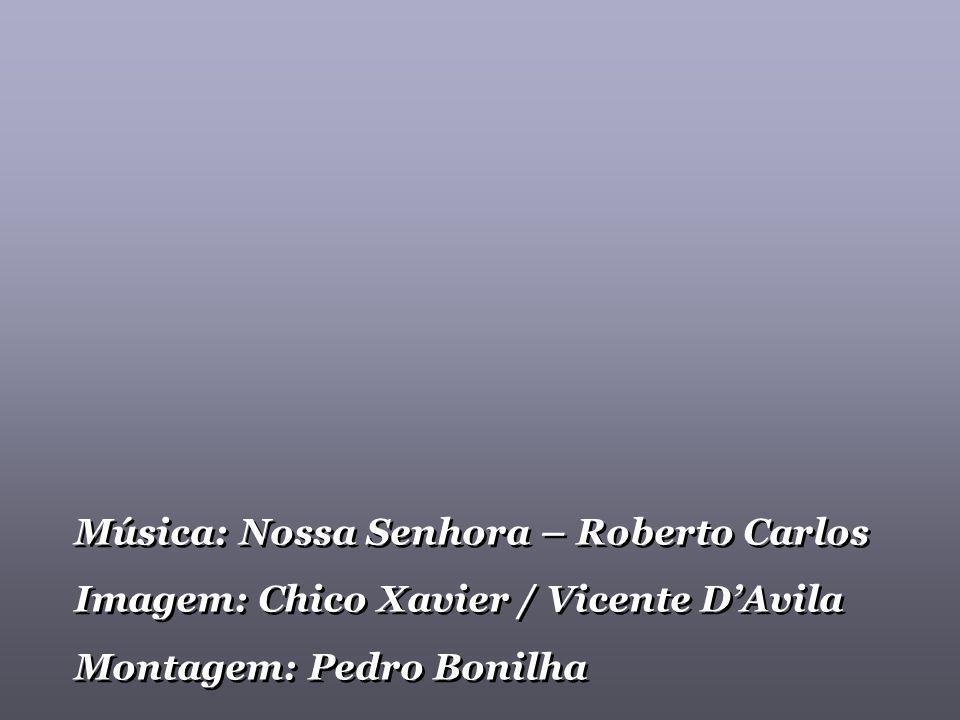 Música: Nossa Senhora – Roberto Carlos