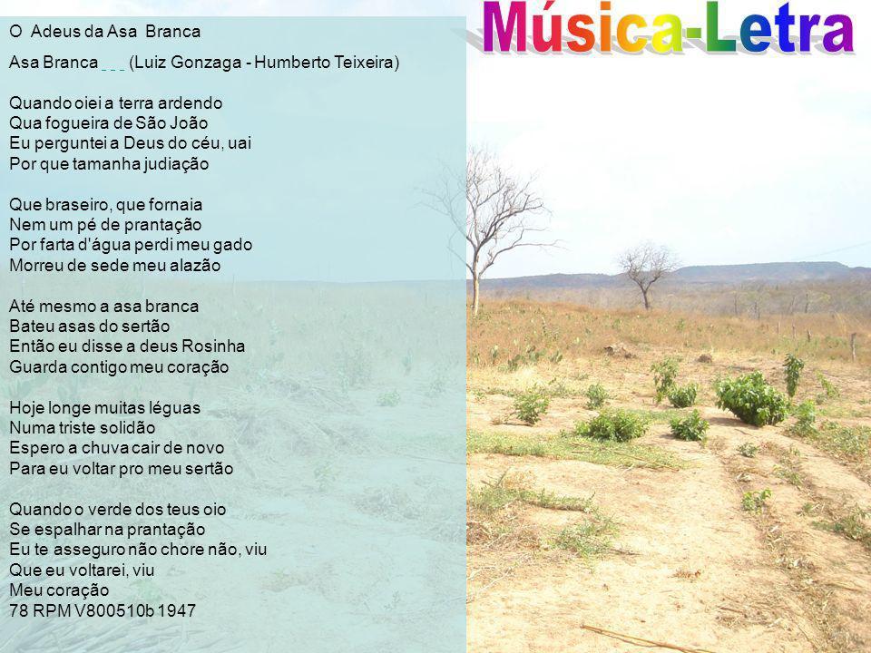 Música-Letra O Adeus da Asa Branca.