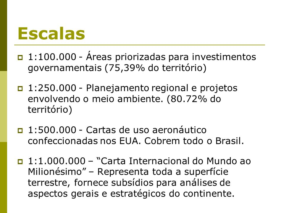 Escalas 1:100.000 - Áreas priorizadas para investimentos governamentais (75,39% do território)‏