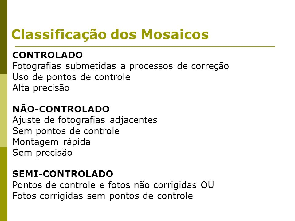 Classificação dos Mosaicos