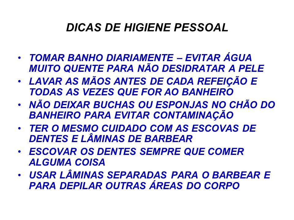DICAS DE HIGIENE PESSOAL