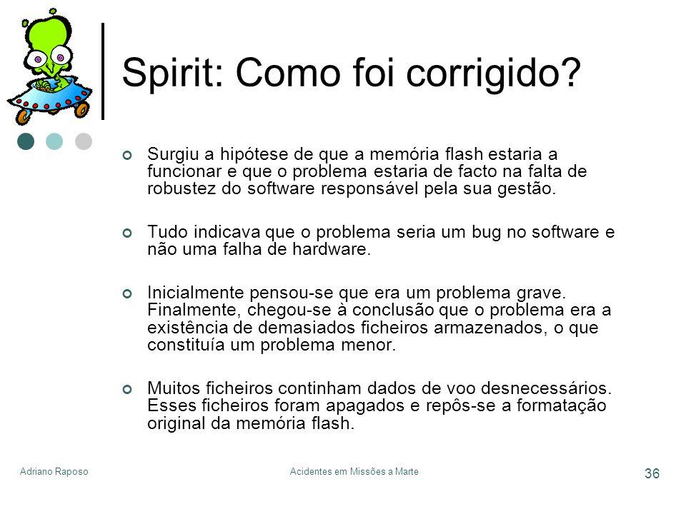 Spirit: Como foi corrigido