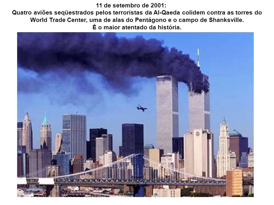 É o maior atentado da história.