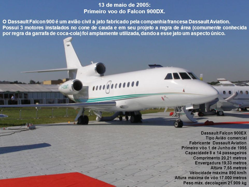 Primeiro voo do Falcon 900DX.