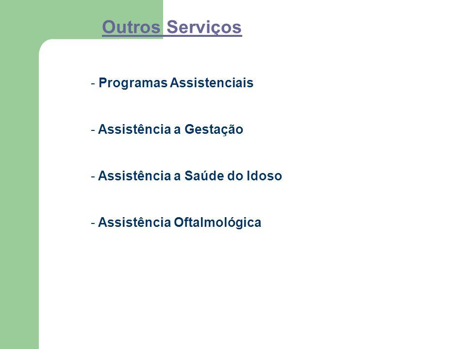 Outros Serviços Programas Assistenciais Assistência a Gestação