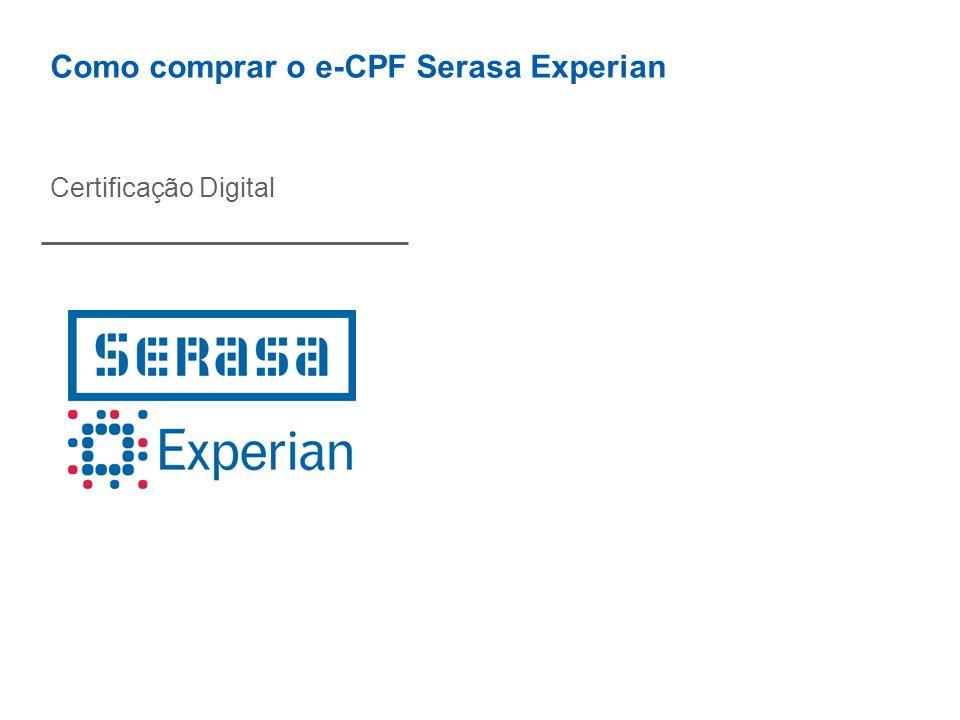 Como comprar o e-CPF Serasa Experian