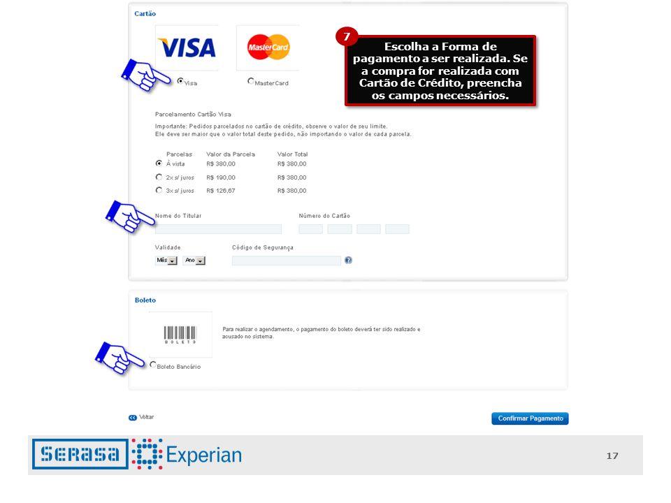 7 Escolha a Forma de pagamento a ser realizada.
