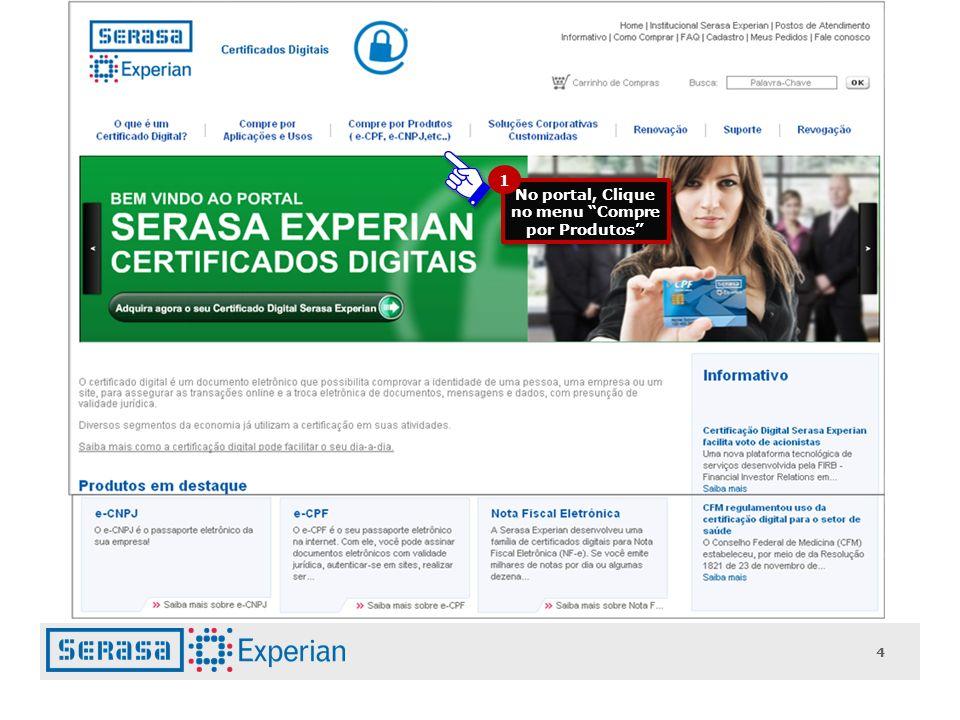 No portal, Clique no menu Compre por Produtos