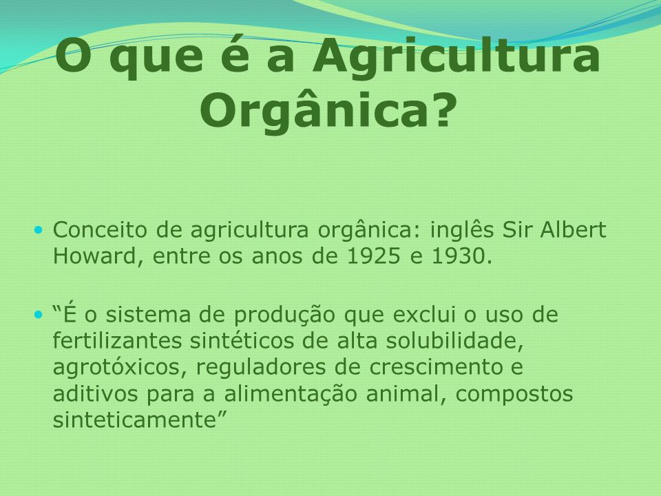 O que é a Agricultura Orgânica