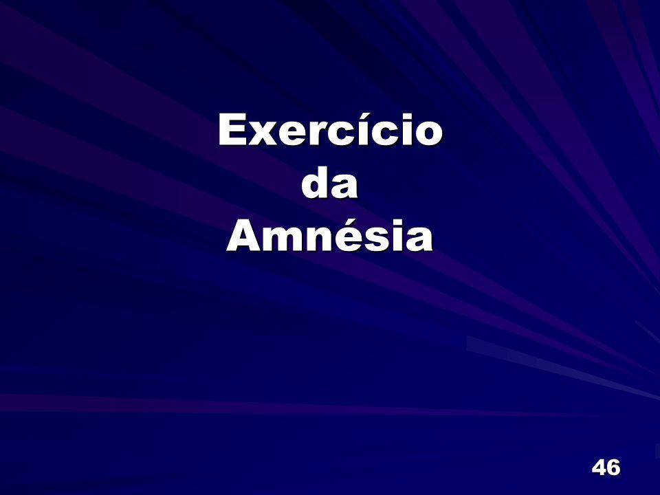 Exercício da Amnésia