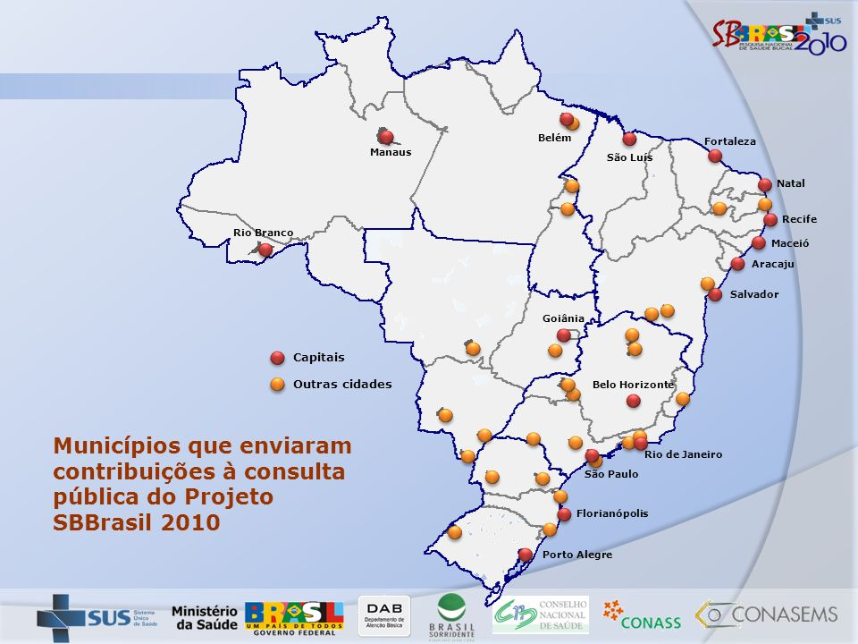 Rio Branco Manaus. Belém. São Luís. Fortaleza. Natal. Recife. Maceió. Aracaju. Salvador. Rio de Janeiro.