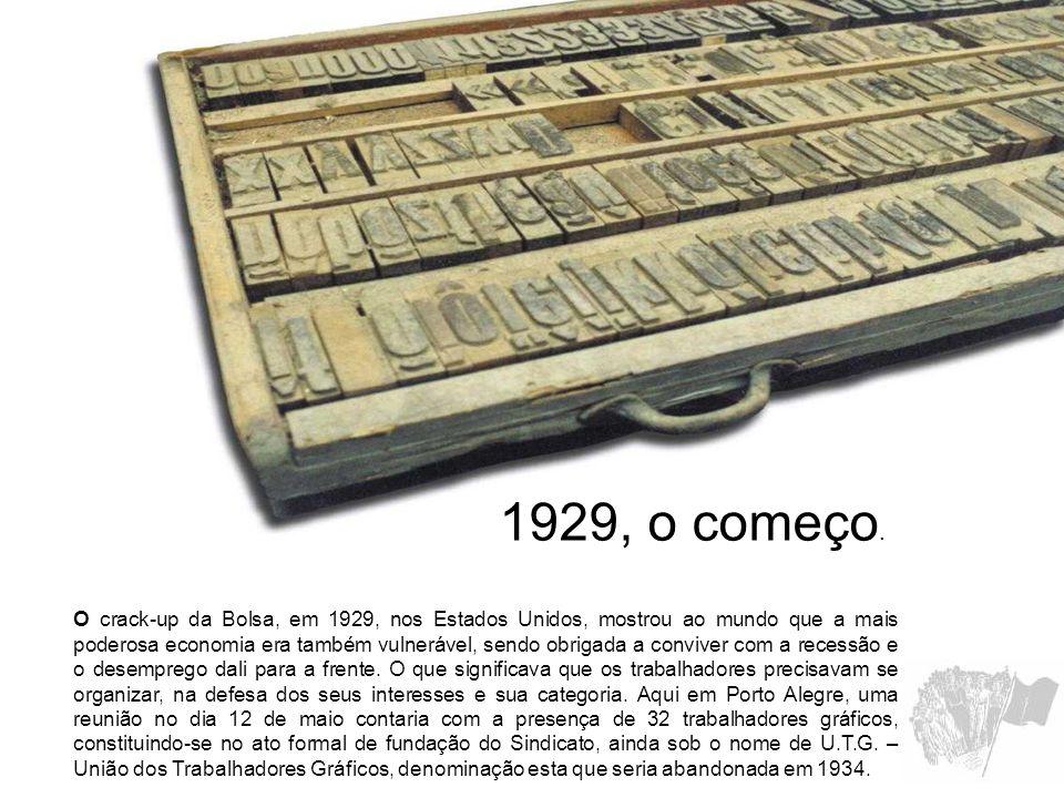 1929, o começo.