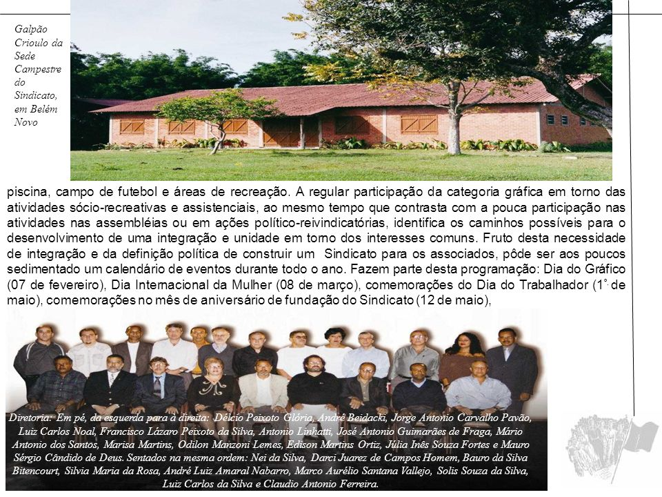Galpão Crioulo da Sede Campestre do Sindicato, em Belém Novo