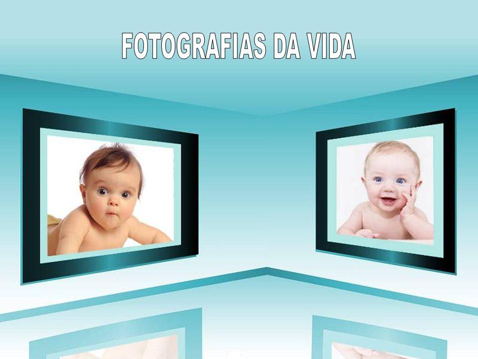 FOTOGRAFIAS DA VIDA