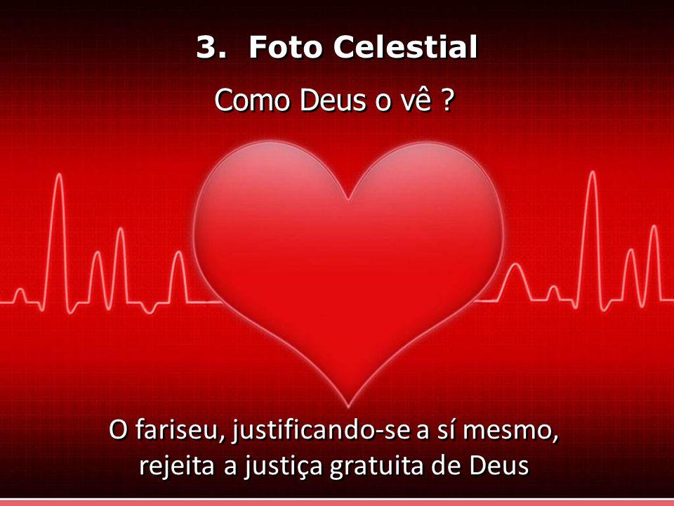 3. Foto Celestial Como Deus o vê .