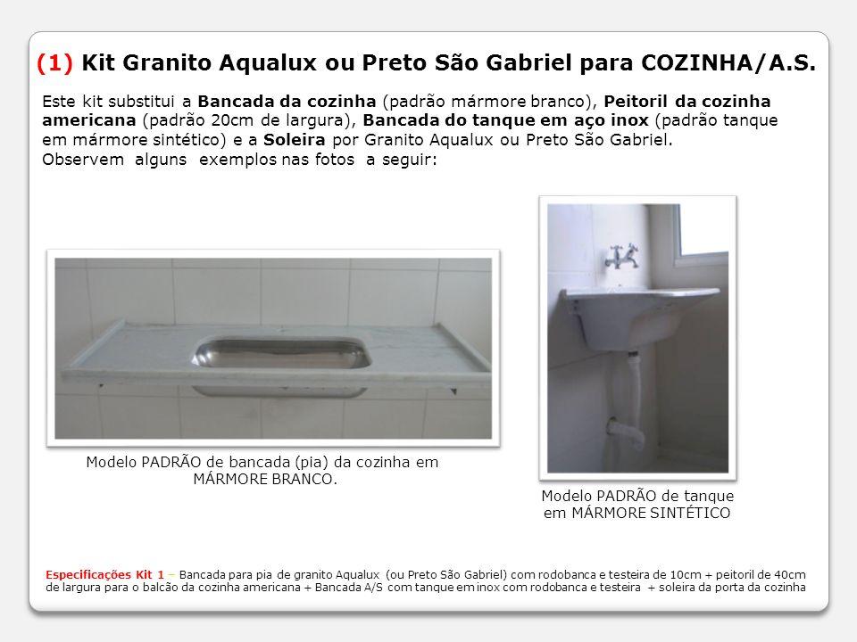 (1) Kit Granito Aqualux ou Preto São Gabriel para COZINHA/A.S.