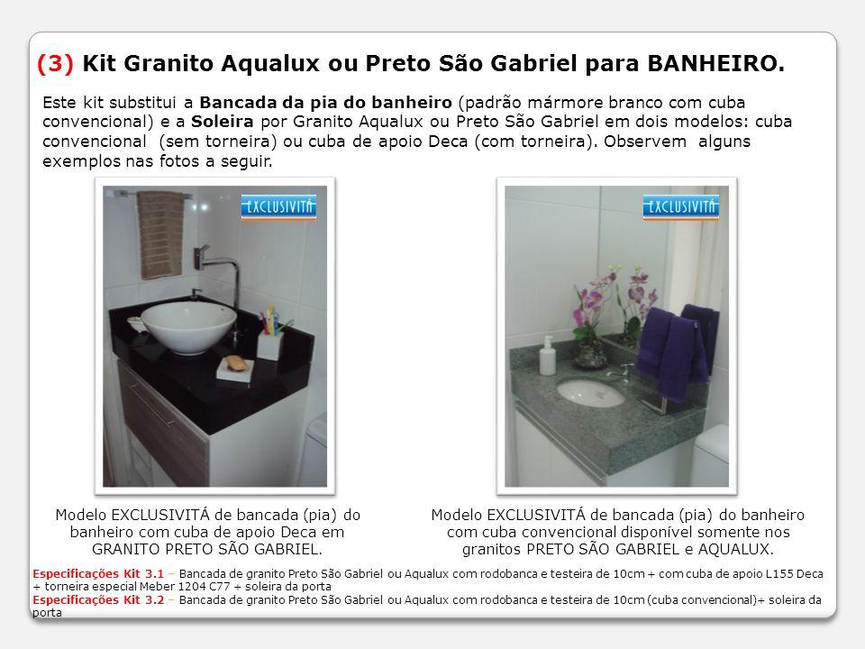(3) Kit Granito Aqualux ou Preto São Gabriel para BANHEIRO.