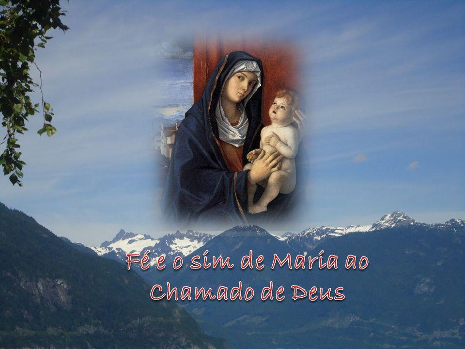 Fé e o sim de Maria ao Chamado de Deus