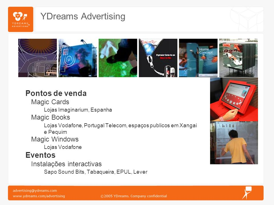 YDreams Advertising Pontos de venda Eventos Magic Cards