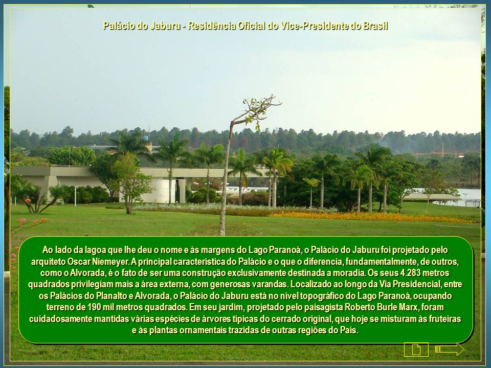 Palácio do Jaburu - Residência Oficial do Vice-Presidente do Brasil