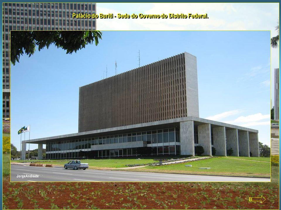 Palácio do Buriti - Sede do Governo do Distrito Federal.