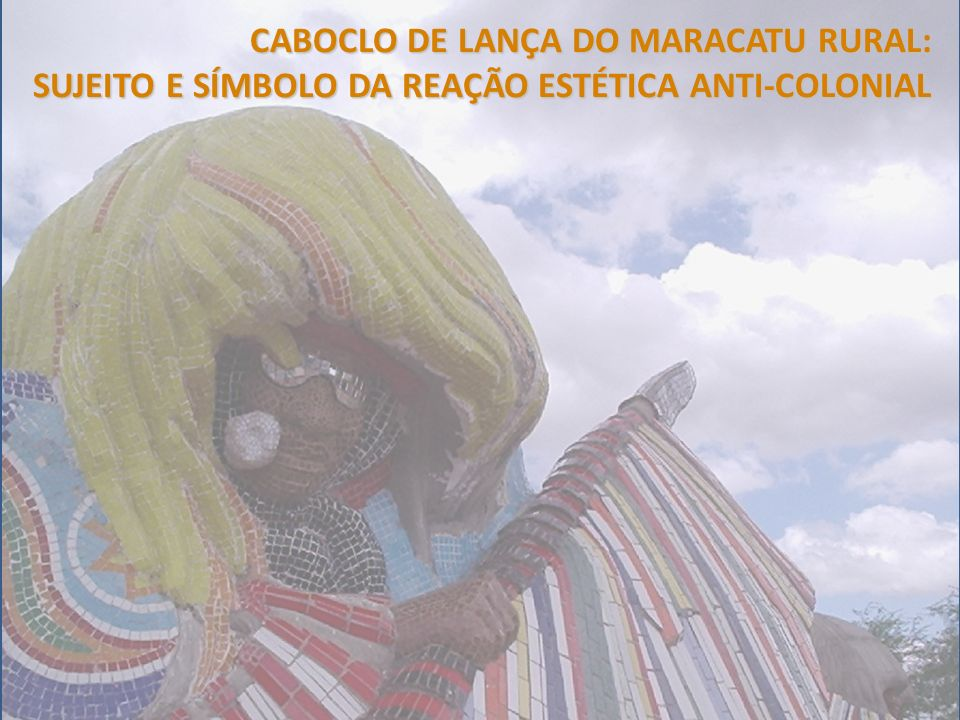 CABOCLO DE LANÇA DO MARACATU RURAL: