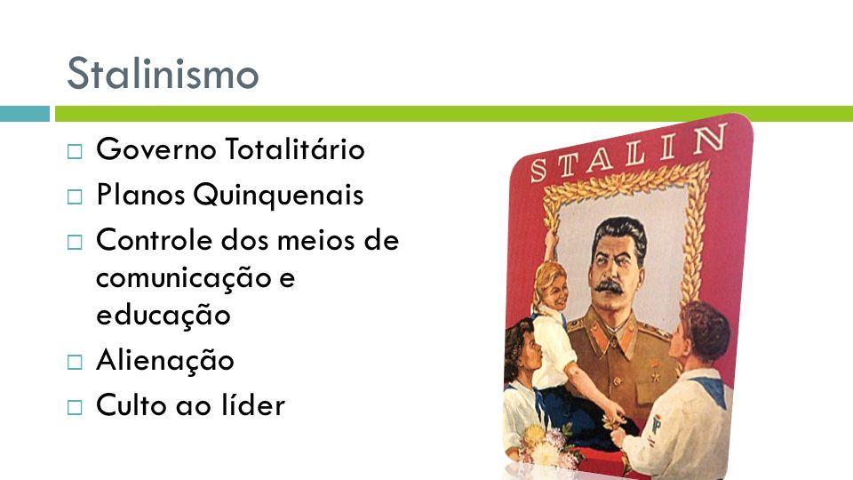 Stalinismo Governo Totalitário Planos Quinquenais