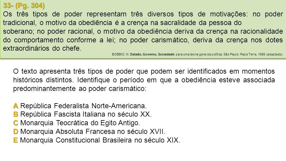 A República Federalista Norte-Americana.