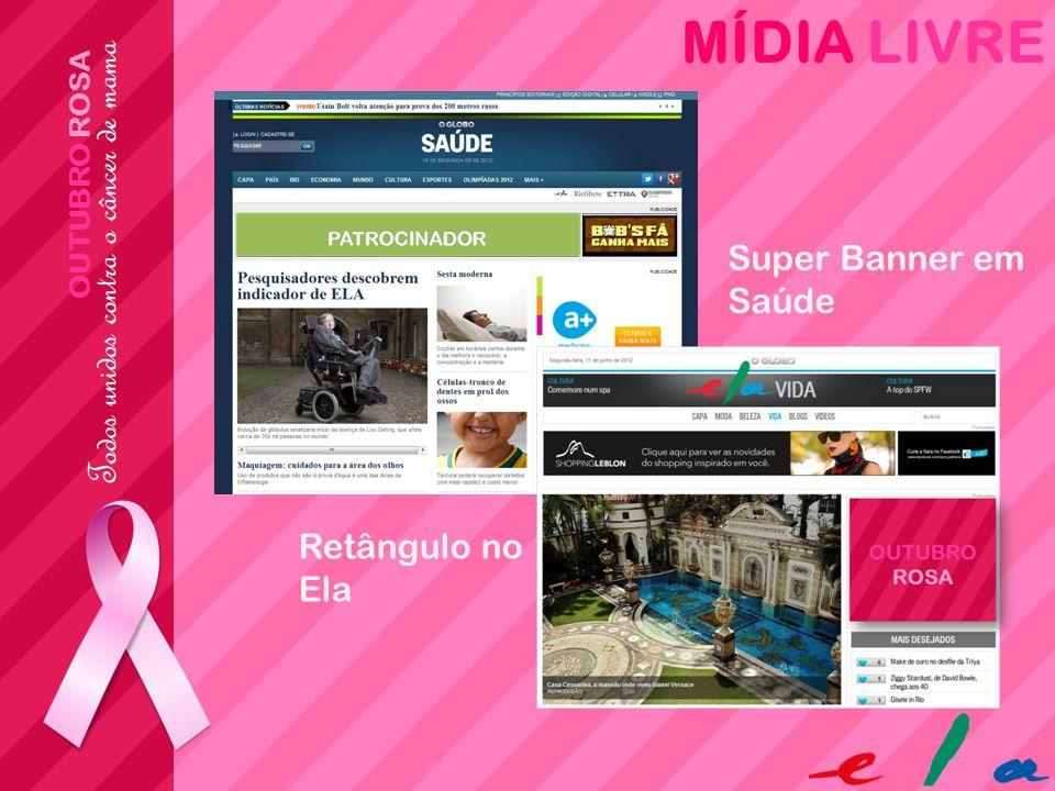 MÍDIA LIVRE OUTUBRO ROSA Super Banner em Saúde Retângulo no Ela