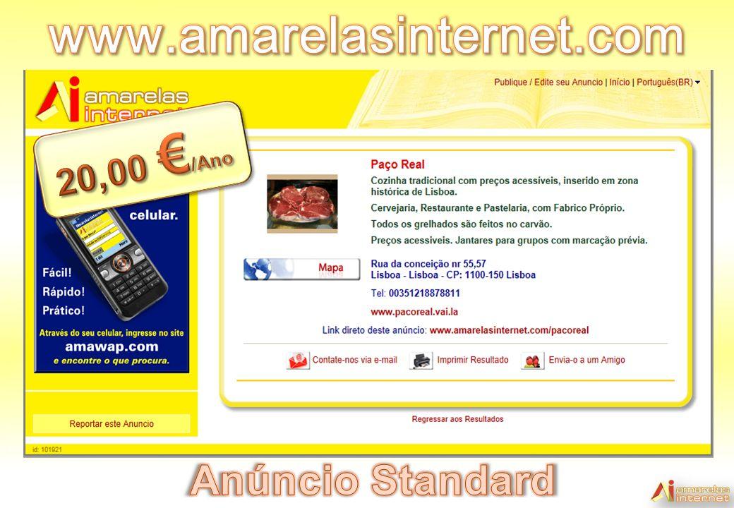 www.amarelasinternet.com 20,00 €/Ano Anúncio Standard