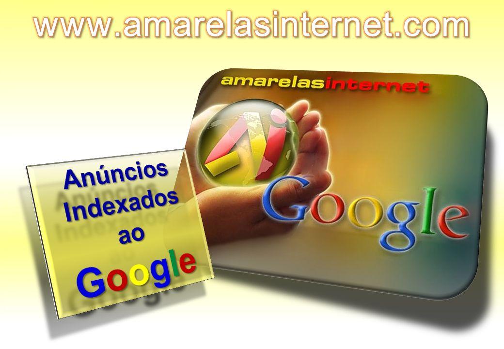www.amarelasinternet.com Anúncios Indexados ao Google