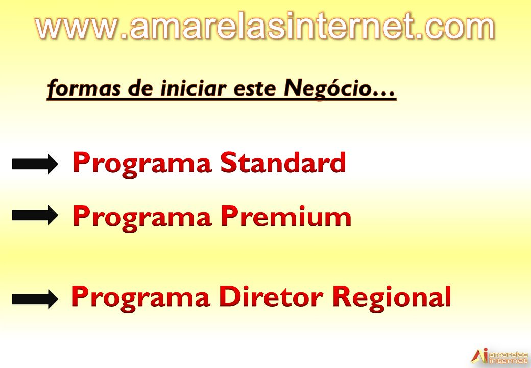 www.amarelasinternet.com Programa Standard Programa Premium