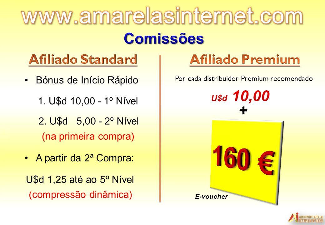 160 € www.amarelasinternet.com + Comissões Afiliado Standard