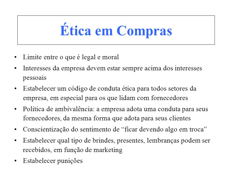 Ética em Compras Limite entre o que é legal e moral