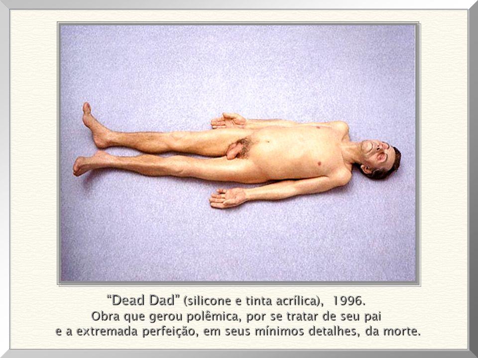 Dead Dad (silicone e tinta acrílica), 1996.