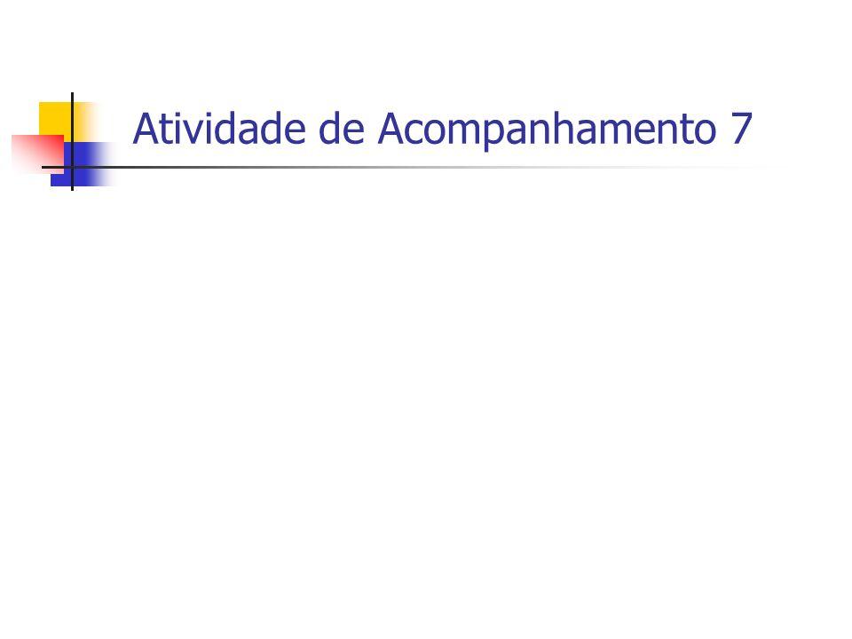 Atividade de Acompanhamento 7