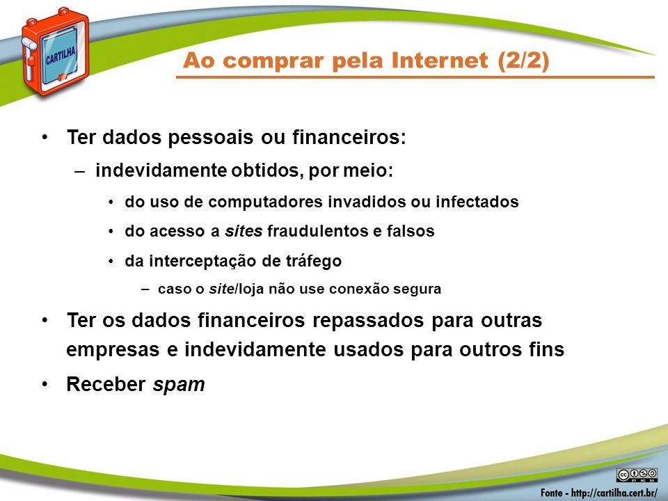 Ao comprar pela Internet (2/2)