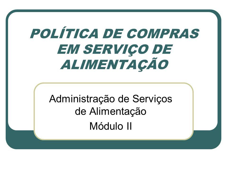 POLÍTICA DE COMPRAS EM SERVIÇO DE ALIMENTAÇÃO