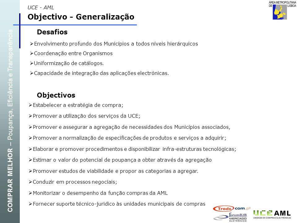 Objectivo - Generalização