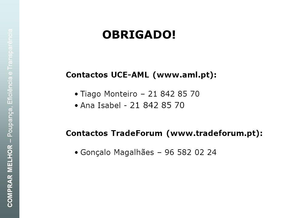 OBRIGADO! Contactos UCE-AML (www.aml.pt):