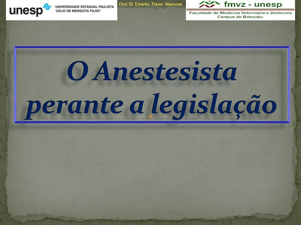 O Anestesista perante a legislação